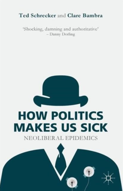 How Politics Makes Us Sick