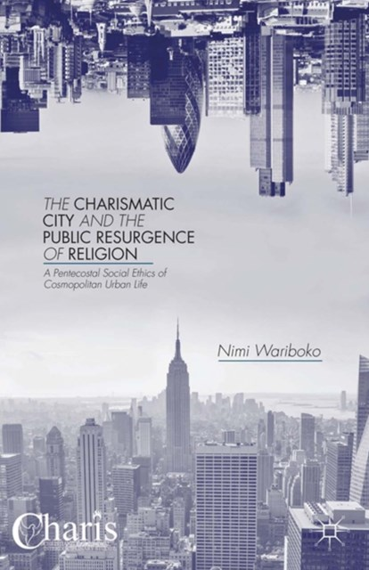 (ebook) Charismatic City and the Public Resurgence of Religion