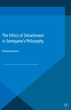 Ethics of Detachment in Santayana