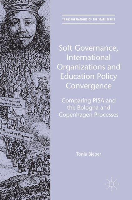 Soft Governance, International Organizations and Education Policy Convergence