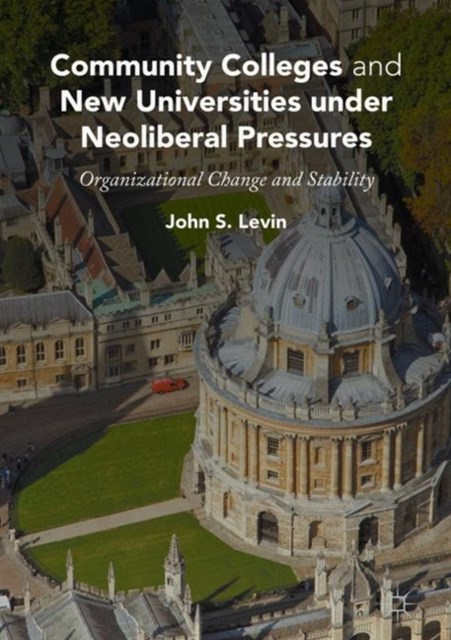 (ebook) Community Colleges and New Universities under Neoliberal Pressures