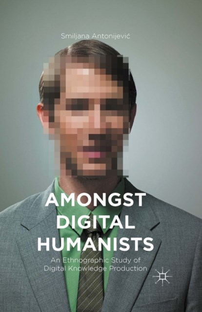 Amongst Digital Humanists