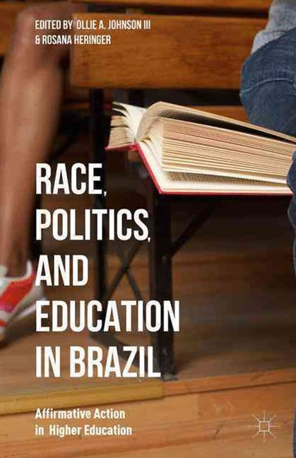 Race, Politics, and Education in Brazil