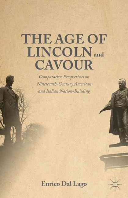 Age of Lincoln and Cavour