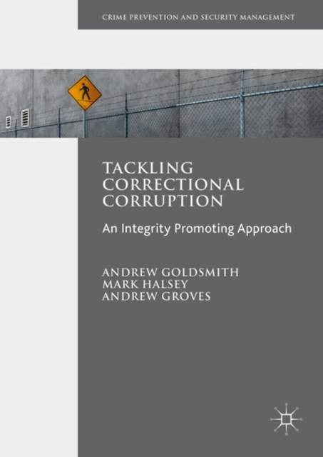 Tackling Correctional Corruption