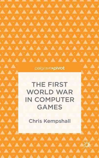 The First World War in Computer Games