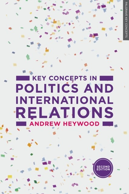 (ebook) Key Concepts in Politics and International Relations
