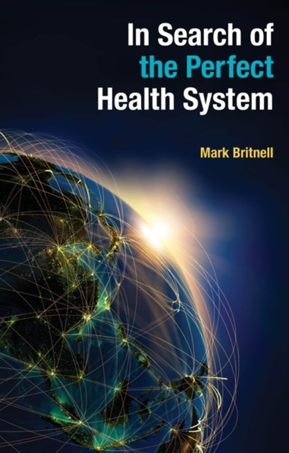 (ebook) In Search of the Perfect Health System