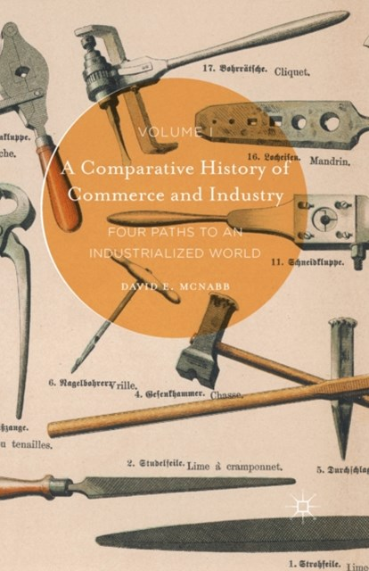 Comparative History of Commerce and Industry, Volume I