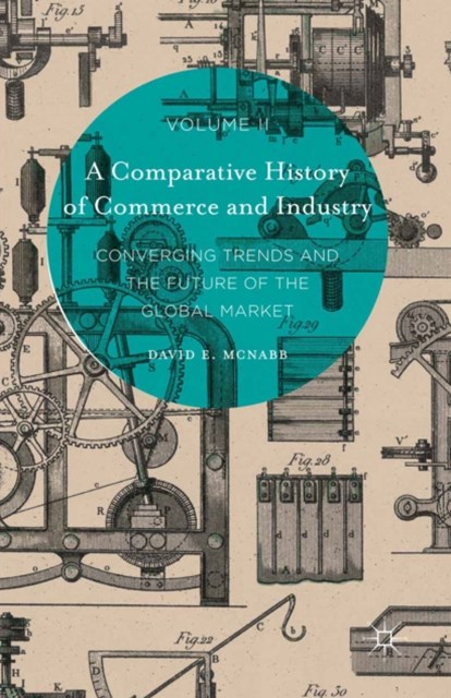 Comparative History of Commerce and Industry, Volume II