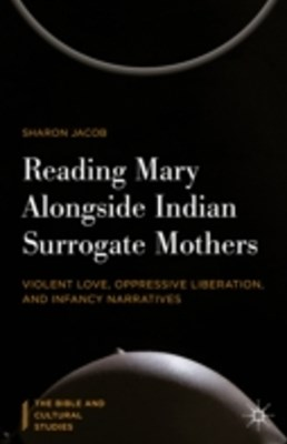 (ebook) Reading Mary Alongside Indian Surrogate Mothers