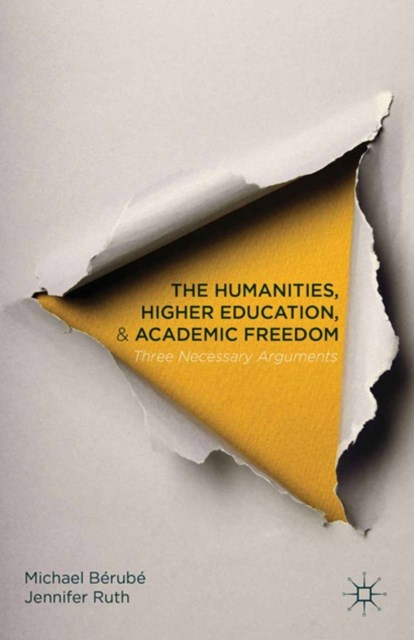 Humanities, Higher Education, and Academic Freedom