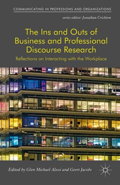 Ins and Outs of Business and Professional Discourse Research