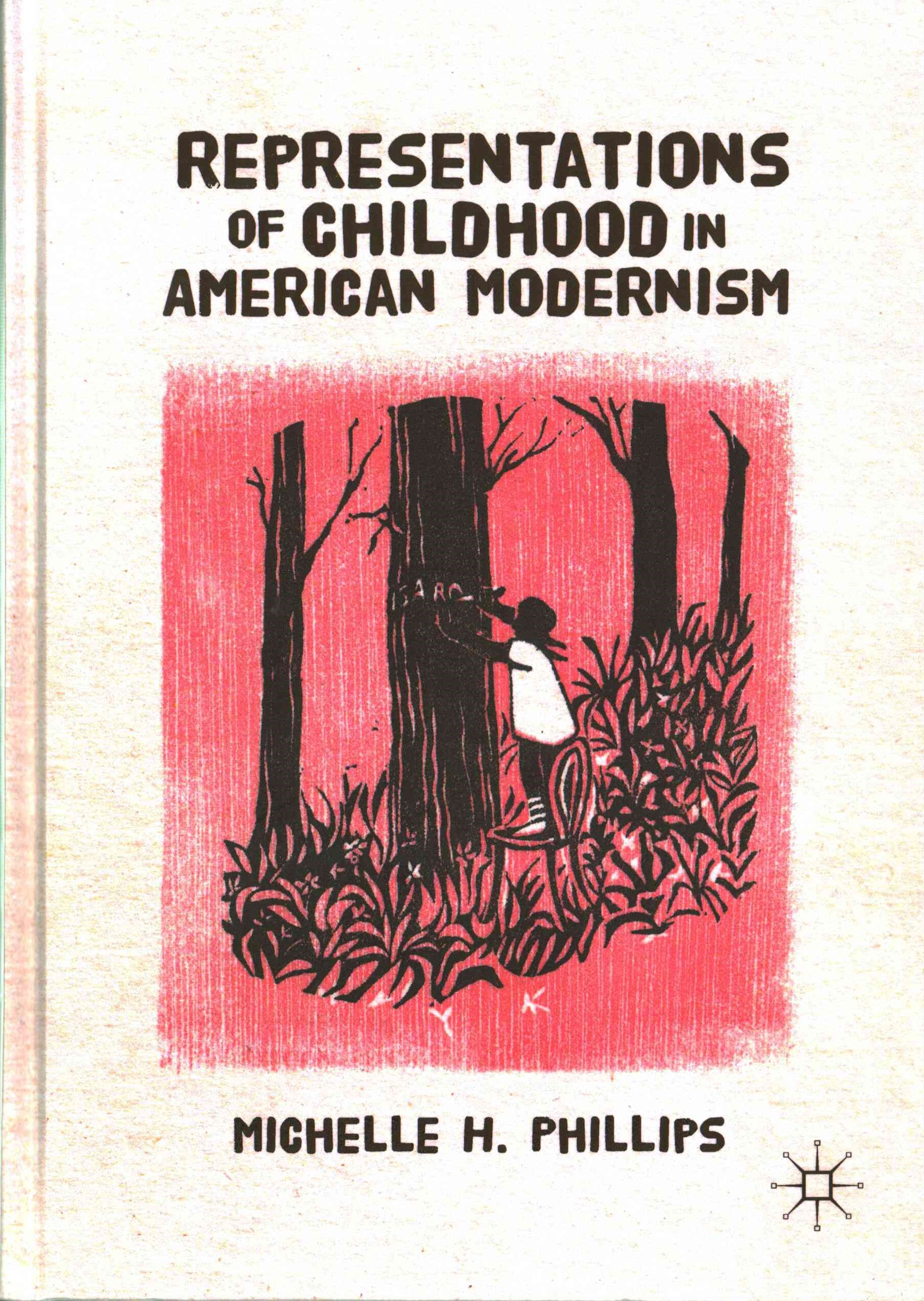 Representations of Childhood in American Modernism