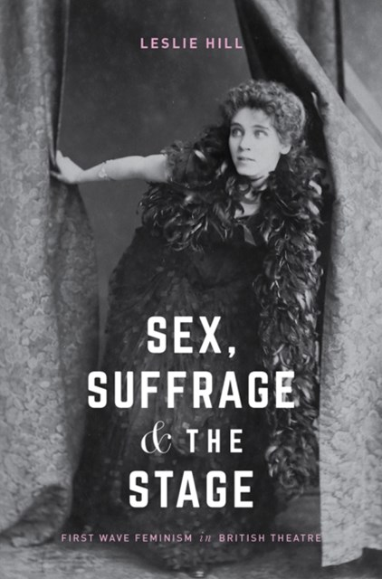 (ebook) Sex, Suffrage and the Stage