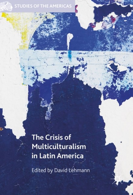 Crisis of Multiculturalism in Latin America