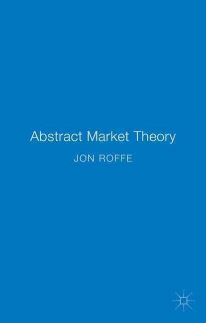 Abstract Market Theory