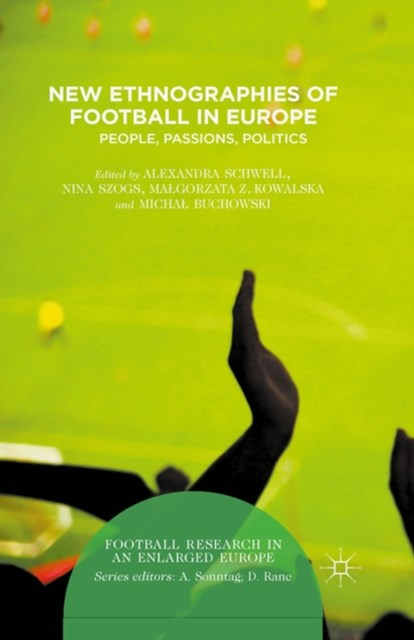 (ebook) New Ethnographies of Football in Europe