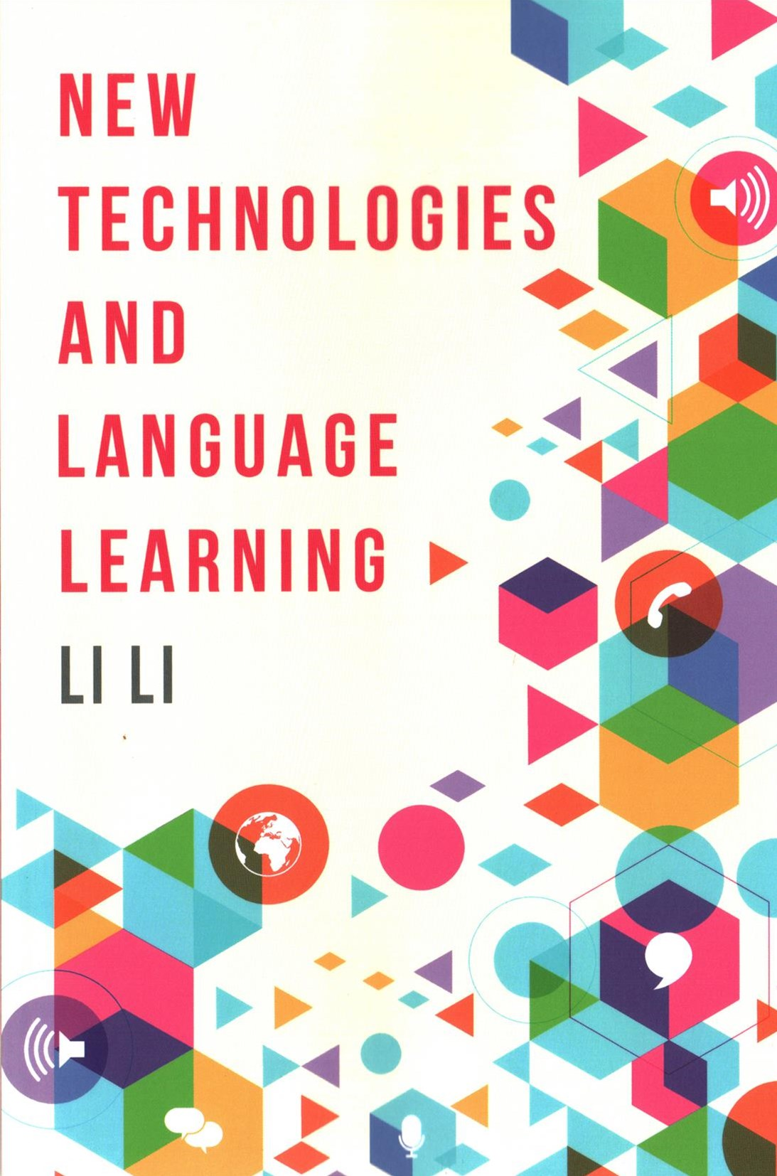 New Technologies & Language Learning