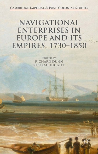 Navigational Enterprises in Europe and its Empires, 1730-1850