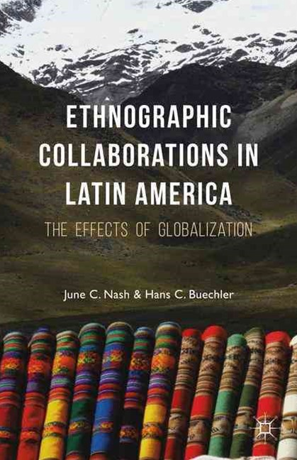 Ethnographic Collaborations in Latin America