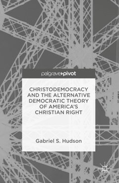 (ebook) Christodemocracy and the Alternative Democratic Theory of America