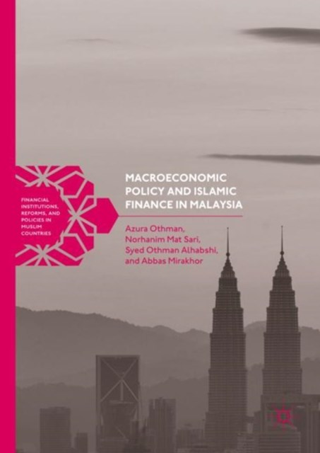 Macroeconomic Policy and Islamic Finance in Malaysia