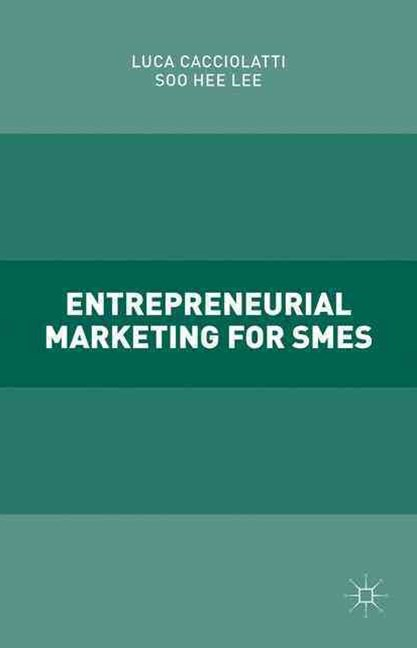 Entrepreneurial Marketing for SMEs