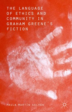 Language of Ethics and Community in Graham Greene