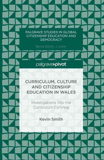 Curriculum, Culture and Citizenship Education in Wales
