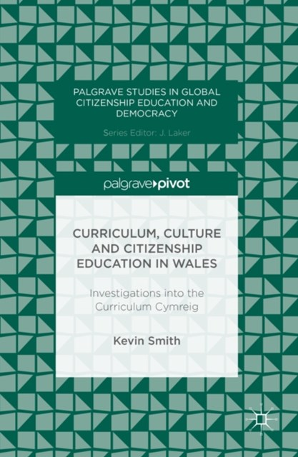(ebook) Curriculum, Culture and Citizenship Education in Wales