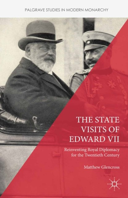State Visits of Edward VII