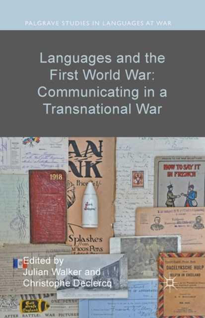 Languages and the First World War: Communicating in a Transnational War