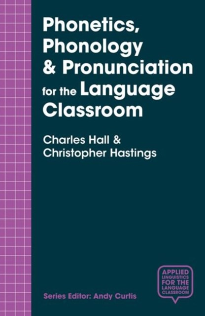 (ebook) Phonetics, Phonology & Pronunciation for the Language Classroom
