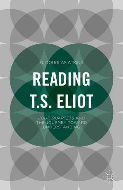 Reading T. S. Eliot