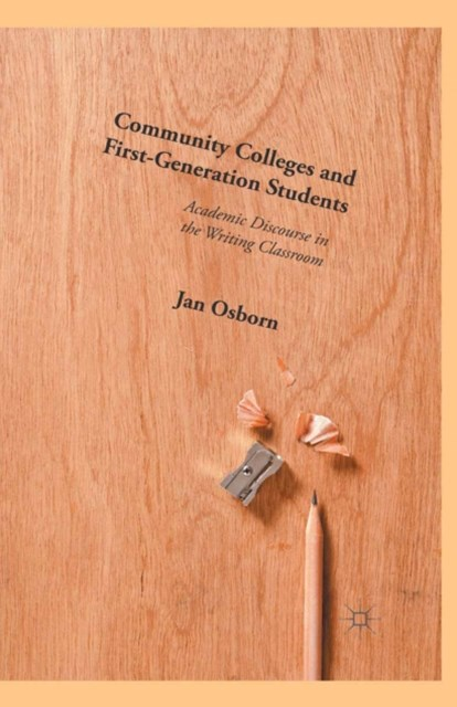 Community Colleges and First-Generation Students