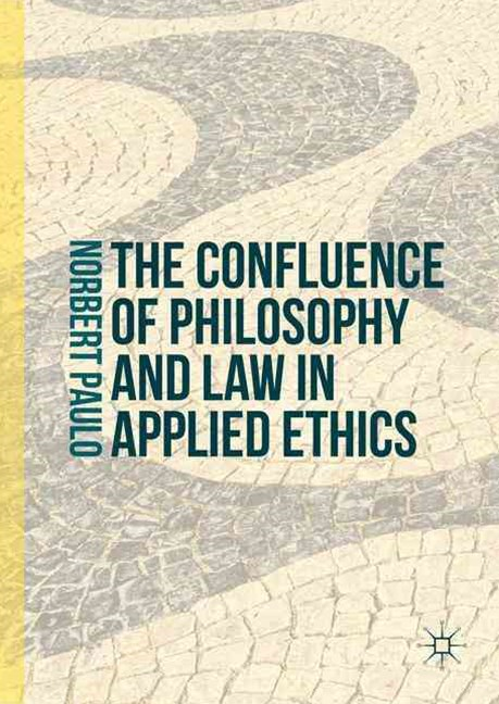 Confluence of Philosophy and Law in Applied Ethics