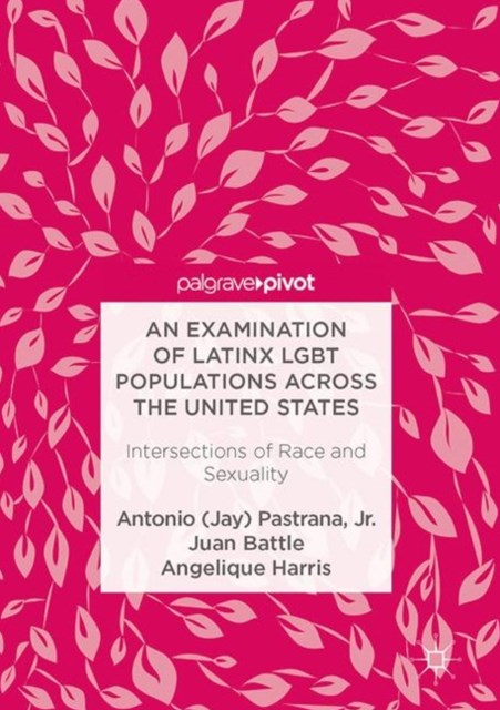Examination of Latinx LGBT Populations Across the United States