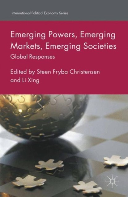 (ebook) Emerging Powers, Emerging Markets, Emerging Societies
