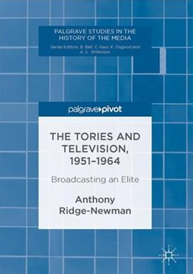 Tories and Television, 1951-1964