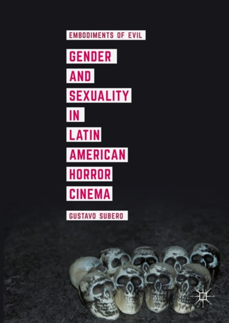 (ebook) Gender and Sexuality in Latin American Horror Cinema