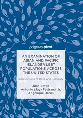 Examination of Asian and Pacific Islander LGBT Populations Across the United States
