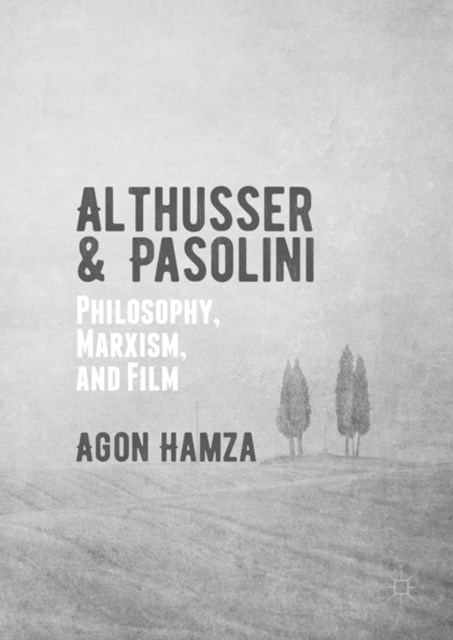 Althusser and Pasolini
