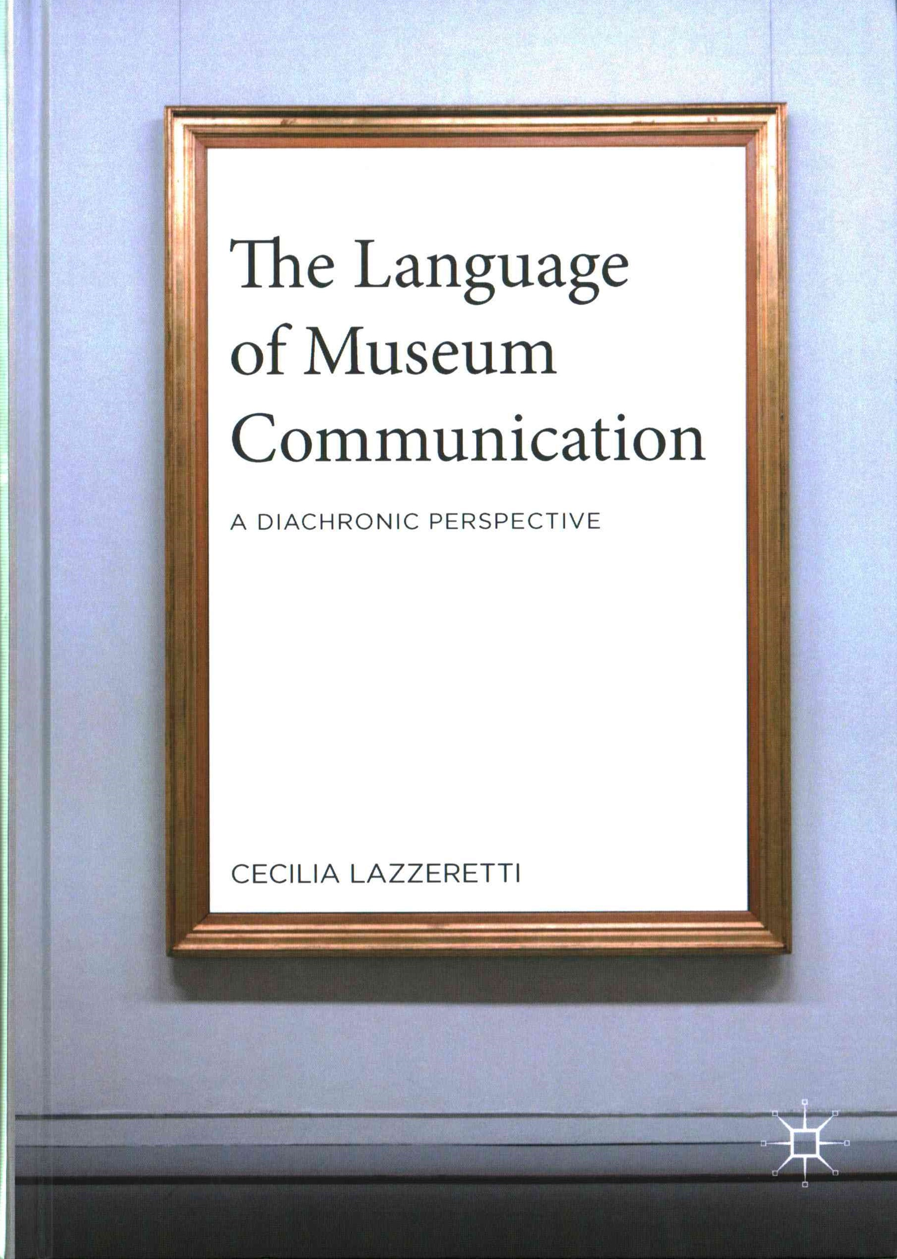 The Language of Museum Communication