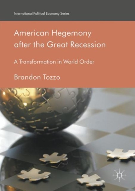 American Hegemony after the Great Recession