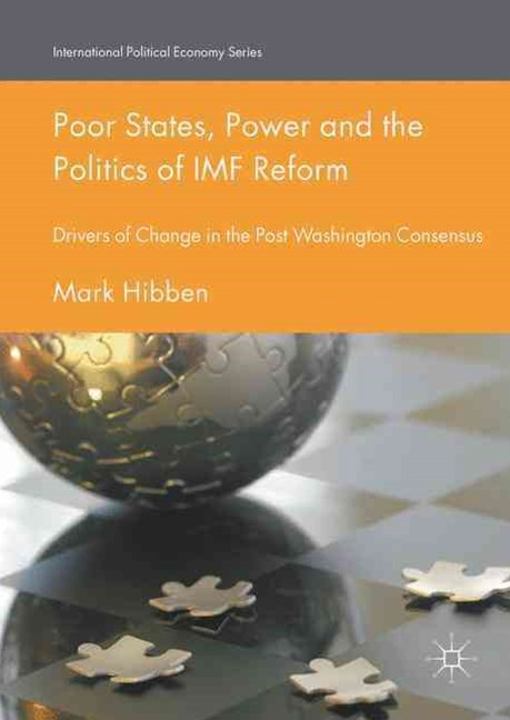 Poor States, Power and the Politics of IMF Reform