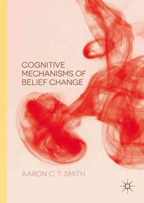 Cognitive Mechanisms of Belief Change