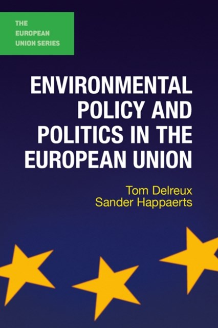 (ebook) Environmental Policy and Politics in the European Union