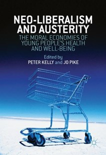 (ebook) Neo-Liberalism and Austerity - Politics Political Issues