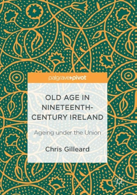 (ebook) Old Age in Nineteenth-Century Ireland